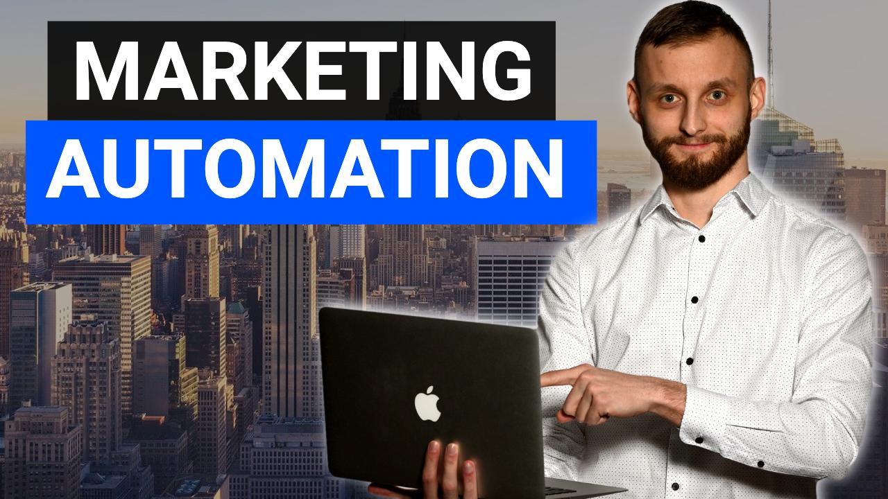 Marketing Automation – Automatyzacje, które uwolnią Twój czas i podniosą sprzedaż w biznesie