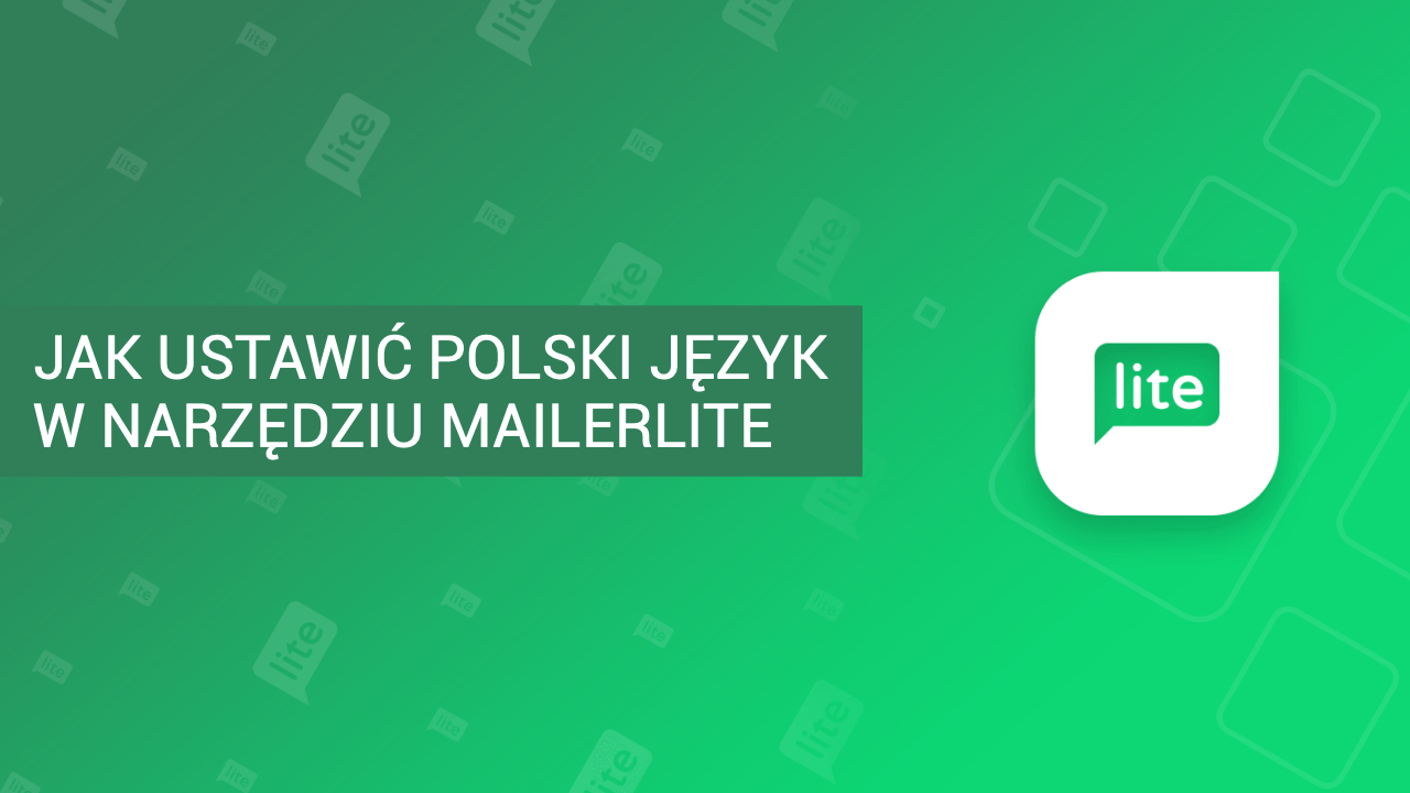 Mailerlite po polsku – Jak zmienić język